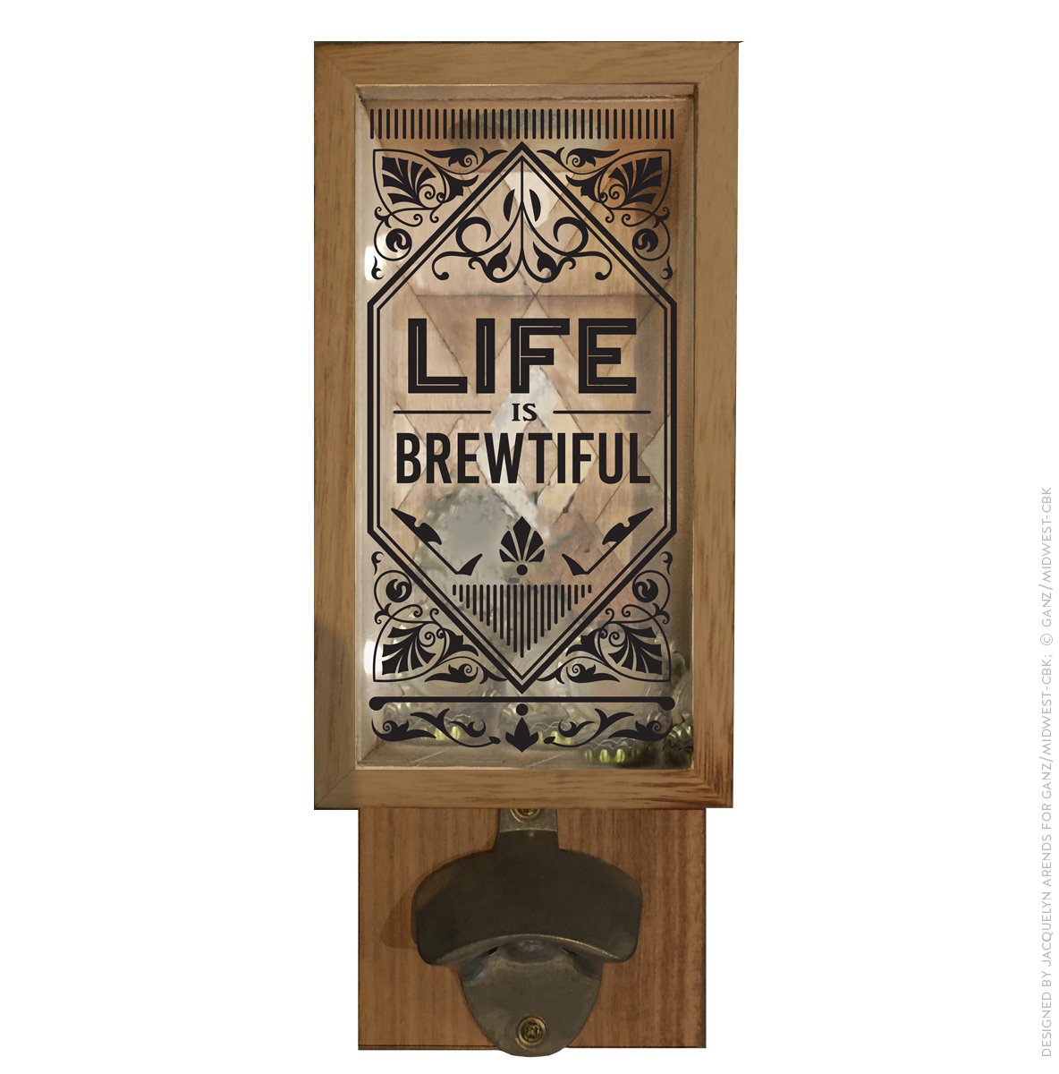 Men's Gift 2018 - Life is Brewtiful bottle cap opener and saver; © Ganz/Midwest-CBK 2018