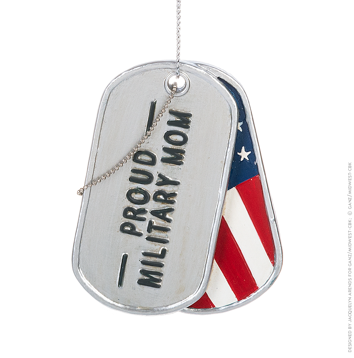 "Specialty Ornaments ""Proud Military Mom"" Military Dog Tag ornament by Jacquelyn Arends; © Ganz/Midwest-CBK 2019"