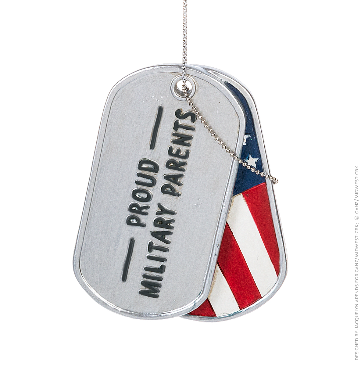 "Specialty Ornaments ""Proud Military Parents"" Military Dog Tag ornament by Jacquelyn Arends; © Ganz/Midwest-CBK 2019"