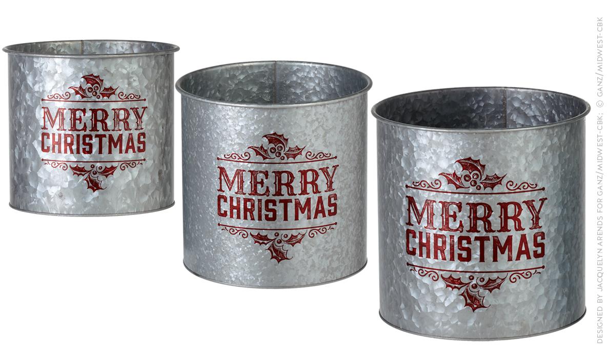 Merry Christmas galvanized buckets; © Ganz/Midwest-CBK 2019