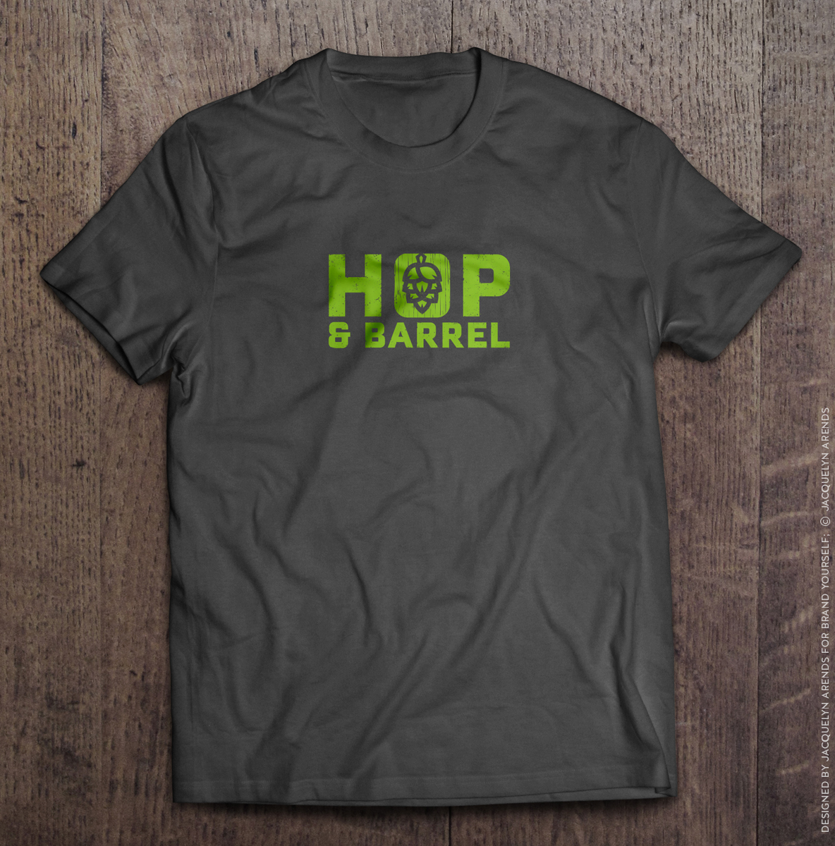 Hop & Barrel Brewing Company; logo design on T-shirt for Brand Yourself, © Jacquelyn Arends